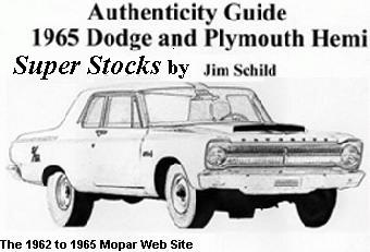 Authenticity Guide book on 1965 Dodge and Plymouth Hemi Super Stocks
